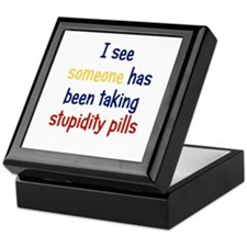 Stupidity Pills Keepsake Box