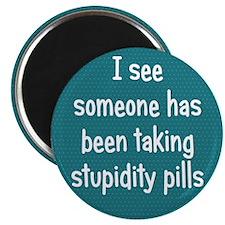 Stupidity Pills Magnet