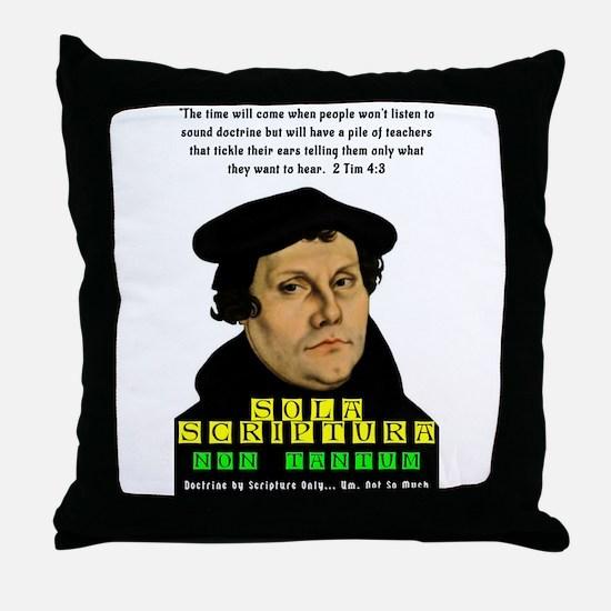 2 Tim 4:3 Throw Pillow