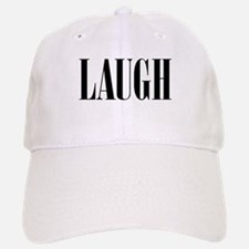 Laugh Baseball Baseball Cap