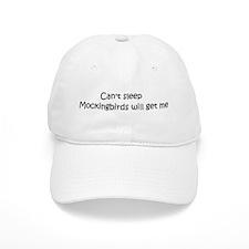 Can't sleep, Mockingbirds wil Baseball Cap