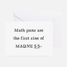Math puns sine of madness Greeting Card