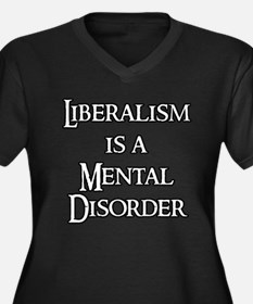 Liberalism is a Mental Disord Women's Plus Size V-