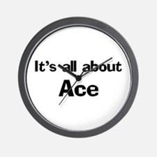 It's all about Ace Wall Clock