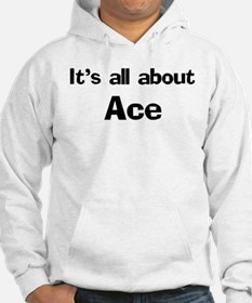 It's all about Ace Jumper Hoody