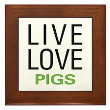 Live Love Pigs Framed Tile