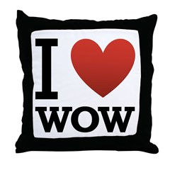 I Love WOW Throw Pillow