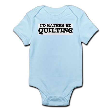 Rather be Quilting Infant Creeper