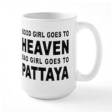 BAD GIRL GOES TO PATTAYA Mug