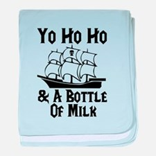 Yo Ho Ho and A Bottle Of Milk baby blanket