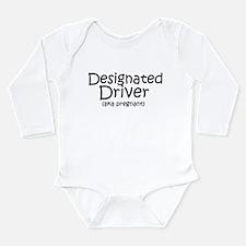 Designated Driver Long Sleeve Infant Bodysuit