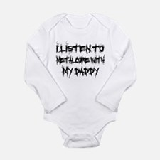 Metalcore With My Daddy Long Sleeve Infant Bodysui