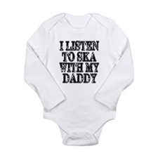 Ska With Daddy Long Sleeve Infant Bodysuit
