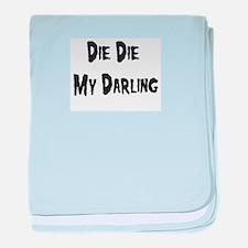 Die Die My Darling baby blanket
