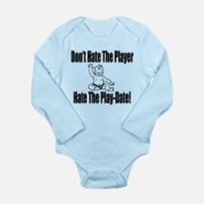 Hate The Play Date Long Sleeve Infant Bodysuit