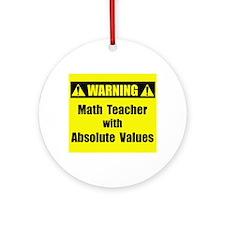WARNING: Math Teacher 2 Ornament (Round)