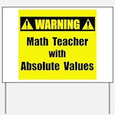 WARNING: Math Teacher 2 Yard Sign