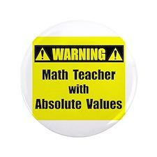 """WARNING: Math Teacher 2 3.5"""" Button"""