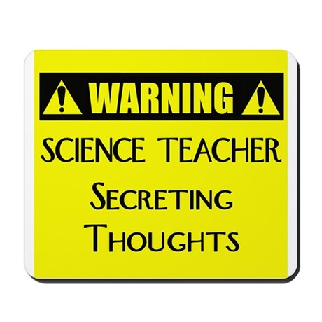 WARNING: Science Teacher Mousepad