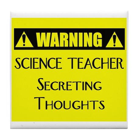 WARNING: Science Teacher Tile Coaster