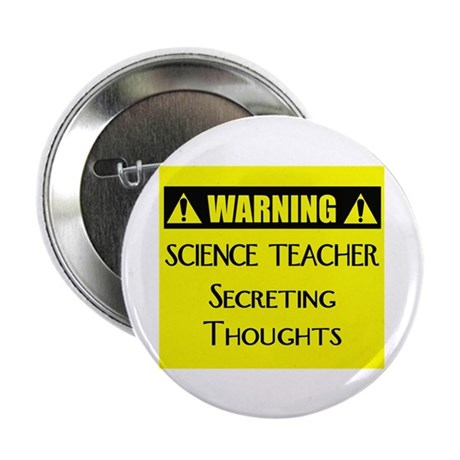 "WARNING: Science Teacher 2.25"" Button (10 pack)"