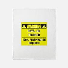 WARNING: P.E. Teacher Throw Blanket