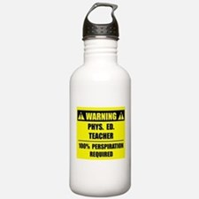 WARNING: P.E. Teacher Sports Water Bottle