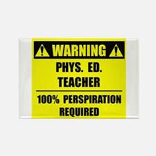 WARNING: P.E. Teacher Rectangle Magnet