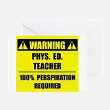 WARNING: P.E. Teacher Greeting Card