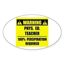 WARNING: P.E. Teacher Decal