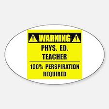 WARNING: P.E. Teacher Decal
