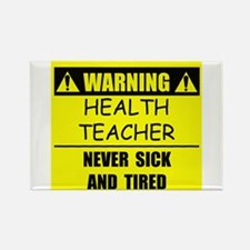 WARNING: Health Teacher Rectangle Magnet