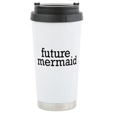 Future Mermaid Travel Mug