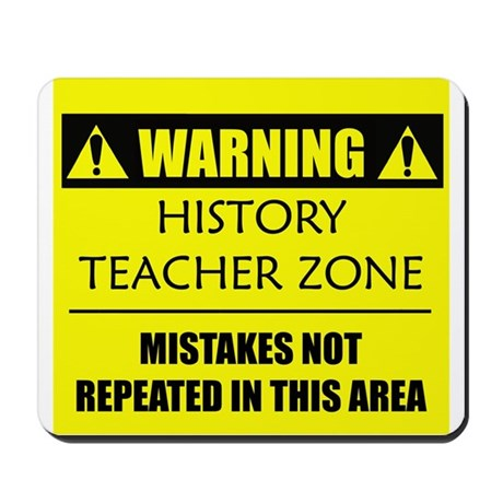 WARNING: History Teacher Mousepad