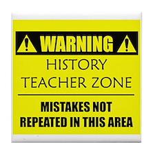 WARNING: History Teacher Tile Coaster