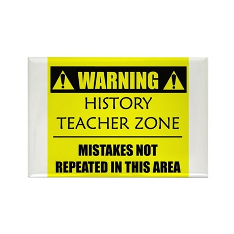 WARNING: History Teacher Rectangle Magnet (10 pack