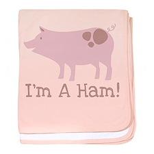 I'm A Ham Pig baby blanket