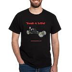 'Bent 4 Life on dark t-shirt