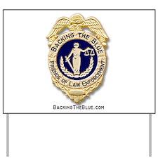 Backing the Blue Badge Yard Sign