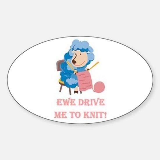 Ewe Drive Me to Knit Sticker (Oval)