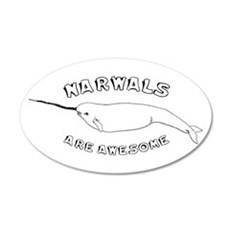 Narwhals Are Awesome 20x12 Oval Wall Peel