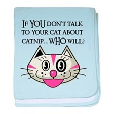If YOU don't tell your cat ab baby blanket