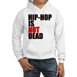 HipHop Is Not Dead Hooded Sweatshirt