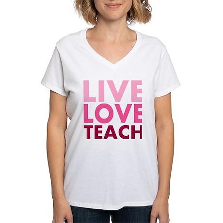 Live Love Teach Women's V-Neck T-Shirt