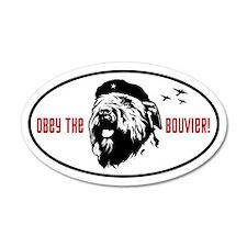 Obey the Bouvier! 35x21 Oval Wall Peel