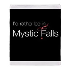 I'd rather be in Mystic Falls Throw Blanket