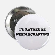 Rather be Needlecrafting Button
