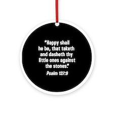 Psalm 137:9 Ornament (Round)