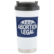 Keep Abortion Legal Travel Mug