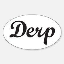 Derp Sticker (Oval)